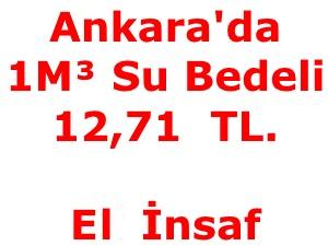 Ankara'da 1 M³ Su Bedeli 12,71 TL.