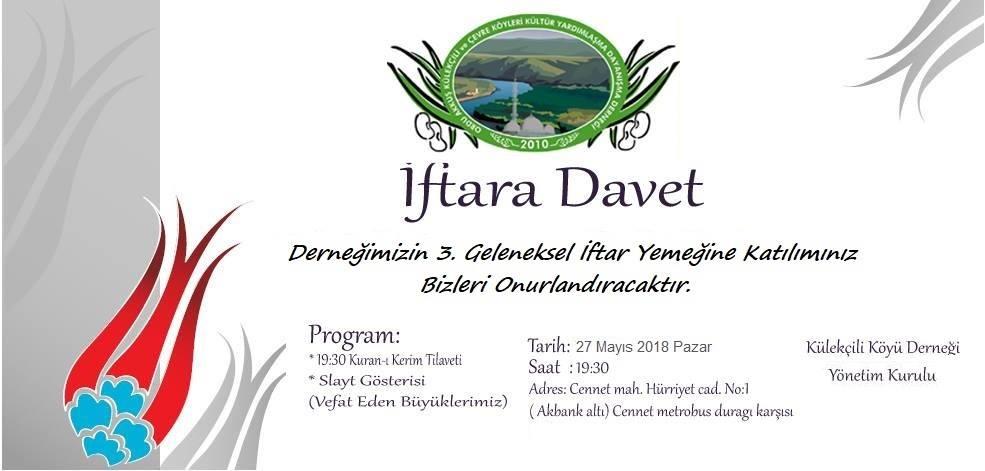 Külekçili Köyü Derneğinin İftar Yemeği 27 Mayıs 2018 İstanbul'da Tüm Külekçili Köyleri ve Misafirlerimiz Davetlidir.
