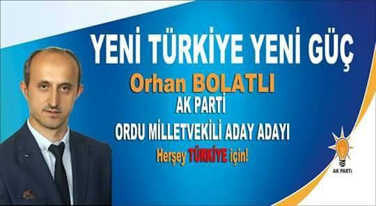 Akkuş Ceyhanlı'dan Hemşehrimiz Orhan BOLATLI Ak Partiden Ordu Milletvekili Aday Adayı