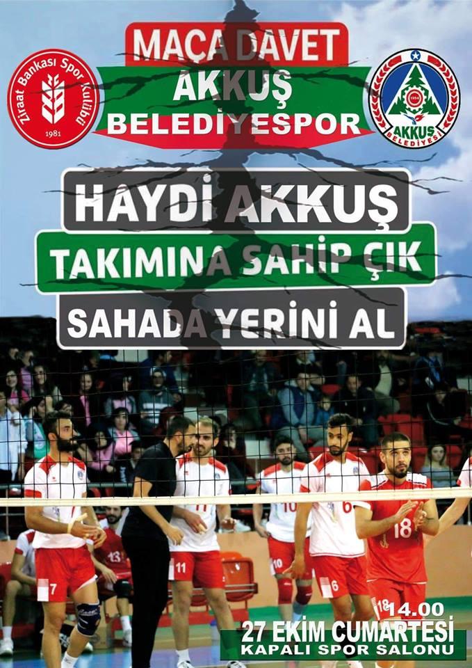 27 Ekim Cumartesi Saat 14.00 de Akkuş Kapalı Spor Salonunda Akkuş Belediyespor-Ziraat Bankası Karşı karşıya. Tüm Akkuş Halkı ve Misafirlerimiz Maça Davetlidir.