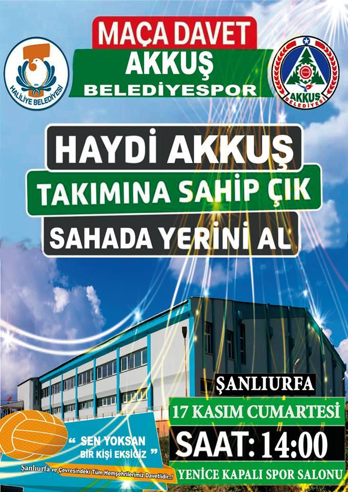 17 Kasım Cumartesi Saat: 14.00'de Şanlıurfa'da Haliliye Belediye Sporla - Akkuş Belediye Spor Karşılaşıyor. Yenice Kapalı Spor Salonuna Bölge İllerde Yaşayan Akkuşlular Beklenilmektedir.