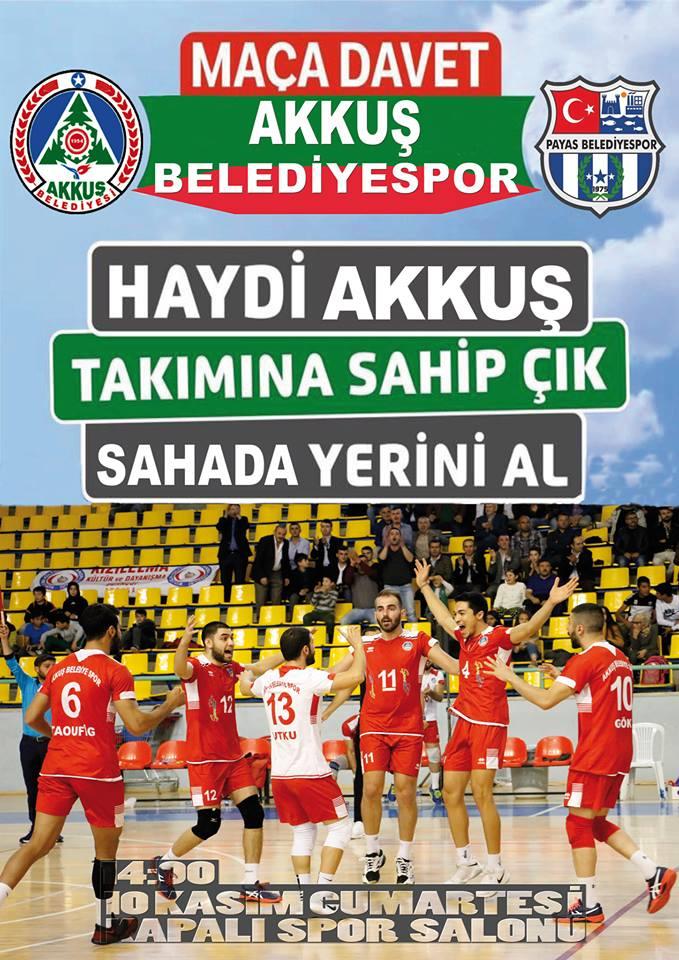 Akkuş Belediyespor-Payas Belediyespor 10 Kasım 2018 Cumartesi günü Saat 14.00'de Akkuş Kapalı Spor Salonunda Karşılaşıyor. GEL TAKIMINA DESTEK OL! SEN YOKSAN BİR KİŞİ EKSİĞİZ!