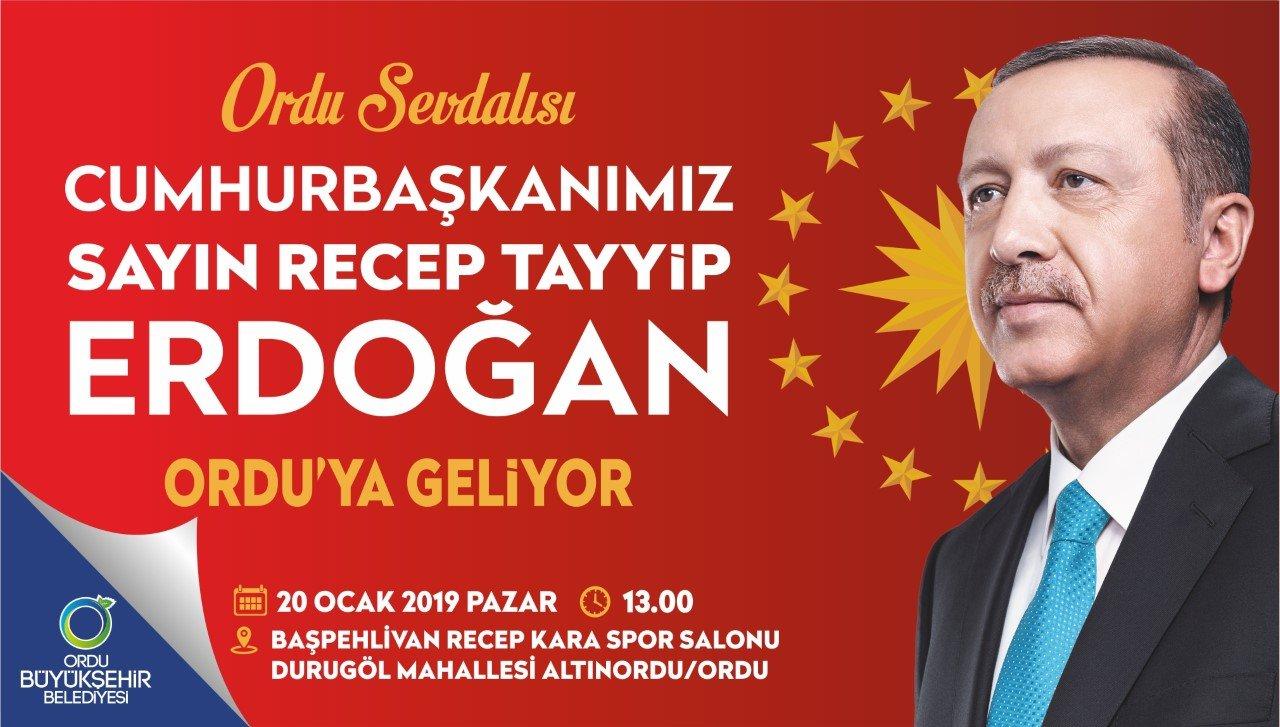 Cumhurbaşkanı Recep Tayyip ERDOĞAN 20 Ocak 2019 Pazar Günü Saat: 13.00'de Ordu'ya Gelecek