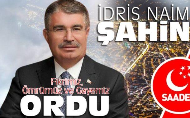 Saadet Partisinin Ordu Büyükşehir Başkan Adayı İdris Naim ŞAHİM