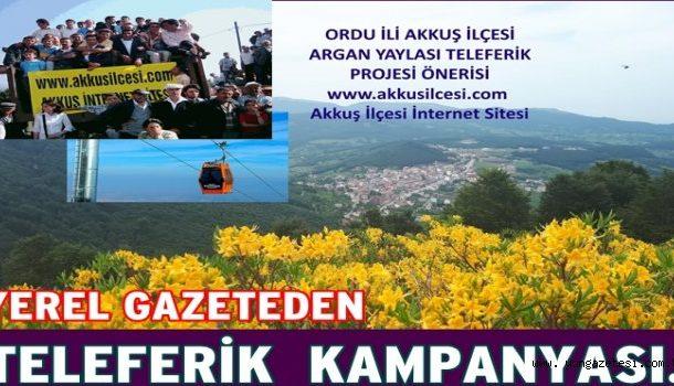 Akkuş Argan'a Teleferik Yapılması Kampanyamızı YÖN GAZETESİ Destek Vererek Haber Yaptı.