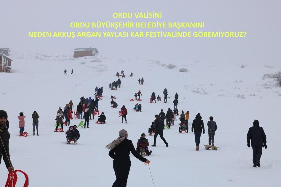 Ordu Valisi ve Büyükşehir Belediye Başkanı Neden Akkuş Argan Yaylası Kar Festivaline Katılmıyorlar?