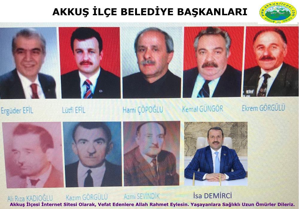 Akkuş'un 1954 Yılında  İlçe Olmasından Sonra  Akkuş İlçesi Belediye Başkanlığı  Görevinde Bulunan Belediye Başkanları
